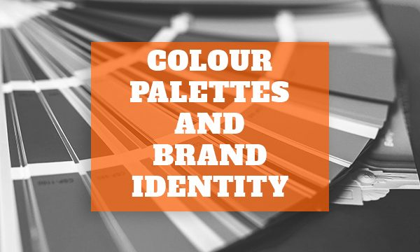 Colour Palettes and Brand Identity
