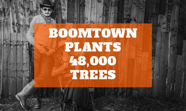 Boomtown Plants 48,000 Trees