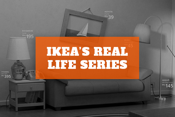 Marketing Campaign of the Month – IKEA Real Life Series