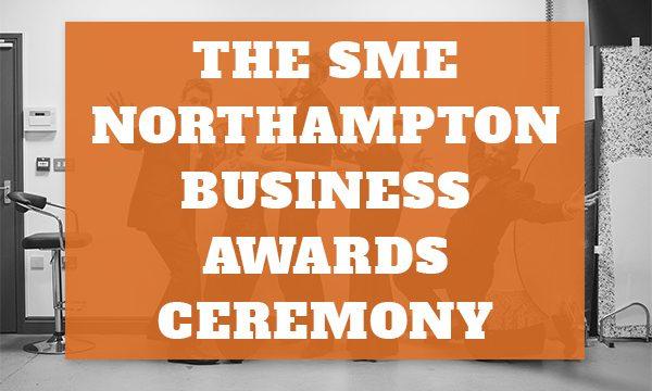 SME Northampton Business Awards Ceremony