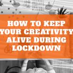 Lockdown & Beyond: Change as a Creative Force (Webinar)