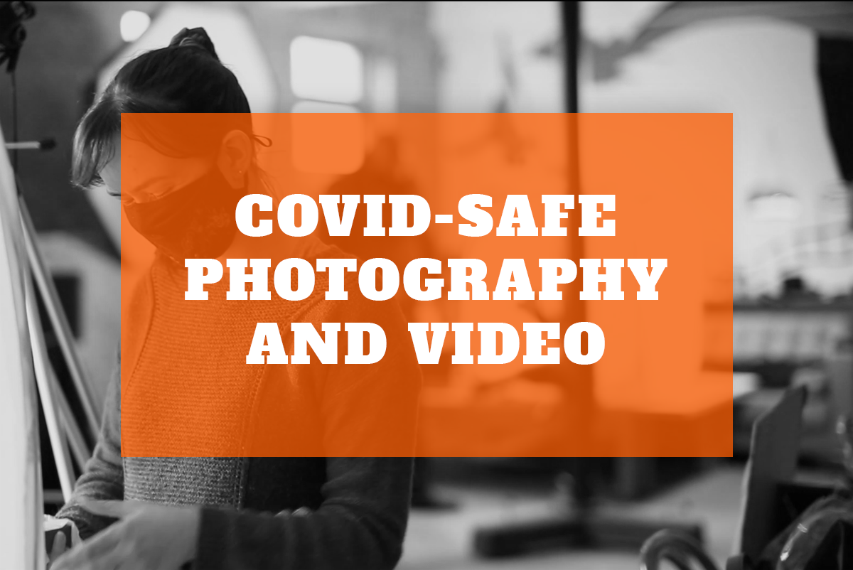 Covid-Safe Photography and Video