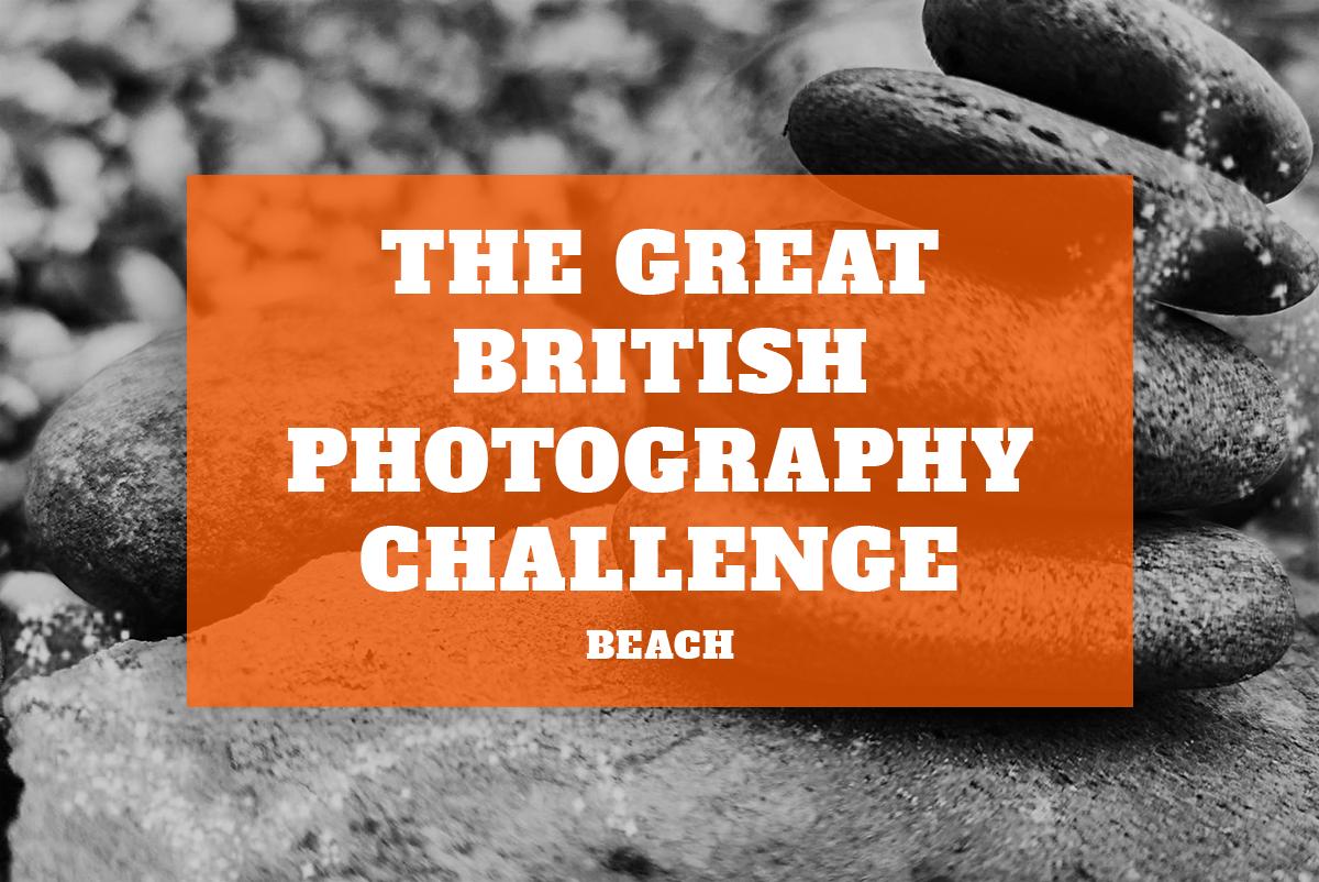 Beach – The Great British Photography Challenge