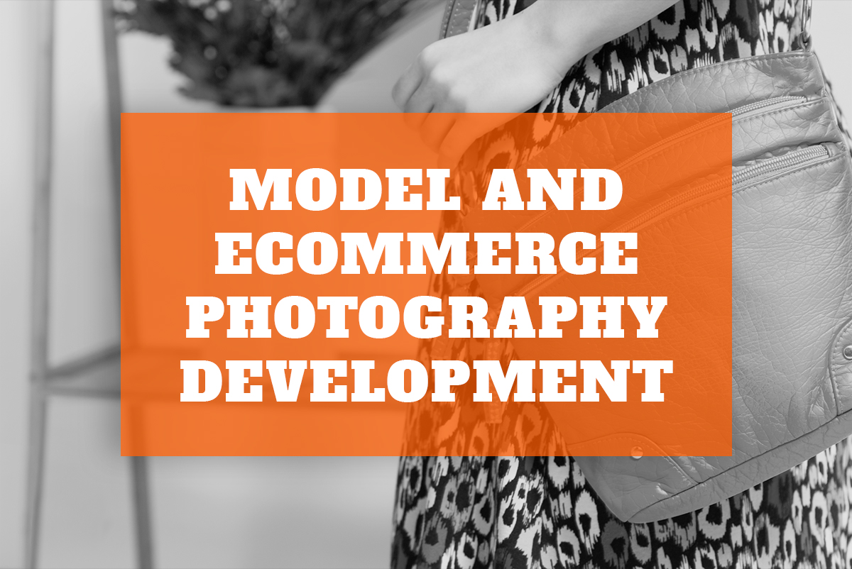 Model and eCommerce Photography Development