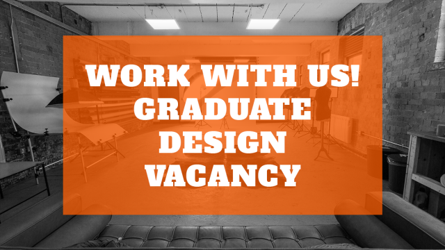 Work with us: Graduate Design Placement